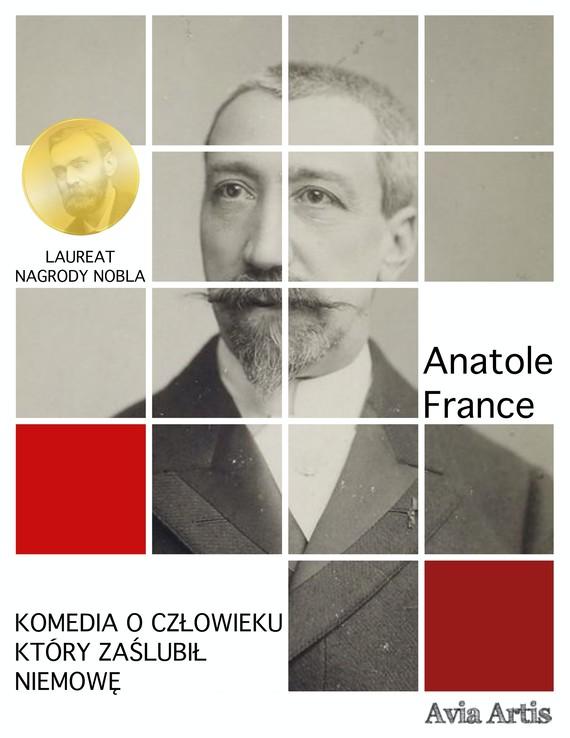 okładka Komedia o człowieku który zaślubił niemowęebook | epub, mobi | Anatole France