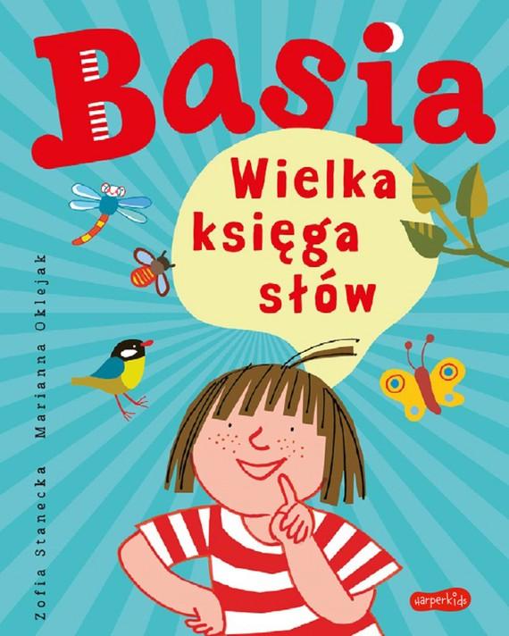 okładka Basia. Wielka księga słówebook | pdf | Zofia Stanecka, Marianna Oklejak