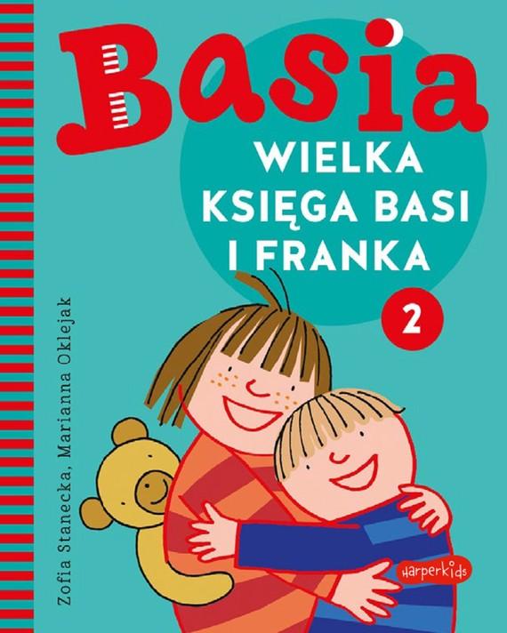 okładka Wielka księga Basi i Franka 2ebook | pdf | Zofia Stanecka, Marianna Oklejak