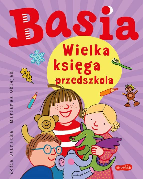 okładka Basia. Wielka księga przedszkolaebook   pdf   Zofia Stanecka, Marianna Oklejak