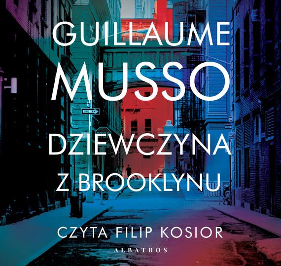okładka DZIEWCZYNA Z BROOKLYNUaudiobook | MP3 | Guillaume Musso