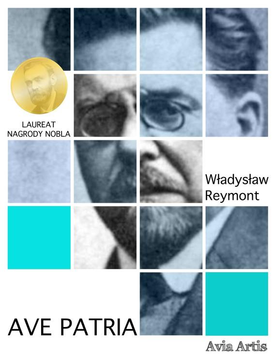okładka Ave Patriaebook | epub, mobi | Władysław Reymont