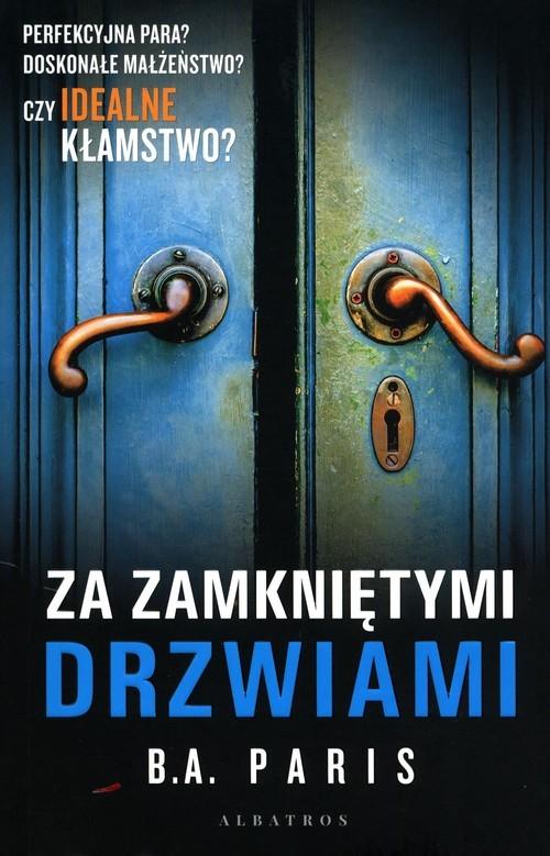 okładka Za zamkniętymi drzwiamiksiążka |  | B.A. Paris