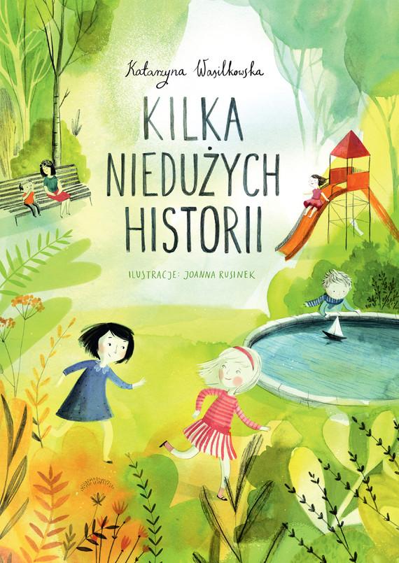 okładka Kilka niedużych historiiebook   epub, mobi   Katarzyna Wasilkowska