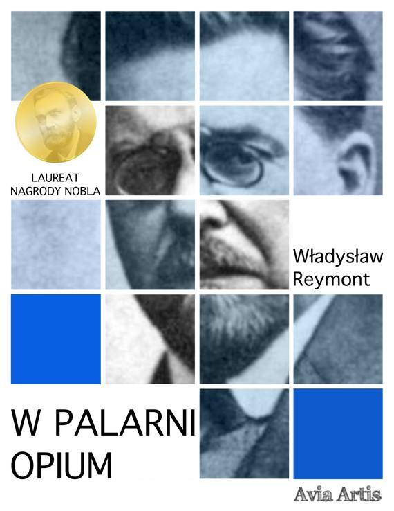 okładka W palarni opiumebook   epub, mobi   Władysław Reymont