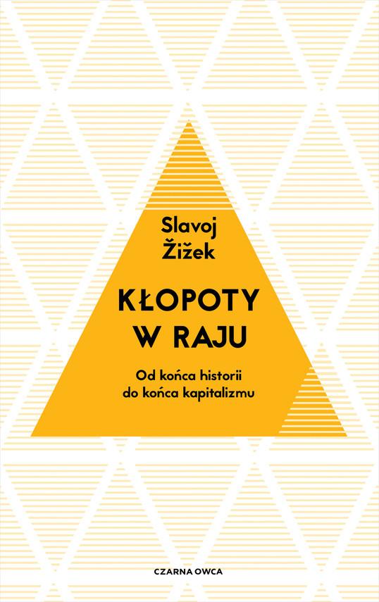 okładka Kłopoty w rajuebook | epub, mobi | Slavoj Zizek