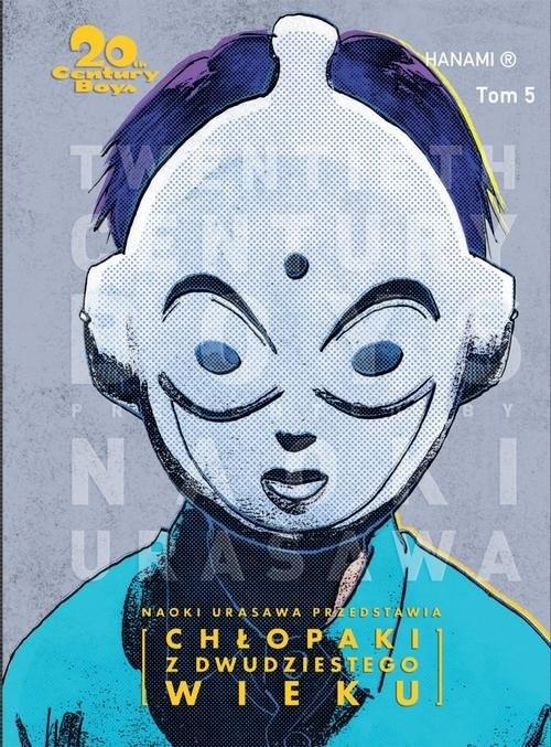 okładka 20th Century Boys - Chłopaki z XX wieku Tom 5książka      Urasawa Naoki
