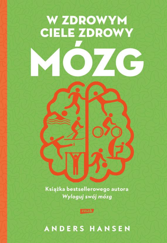 okładka W zdrowym ciele zdrowy mózg (2021)ebook | epub, mobi | Anders Hansen