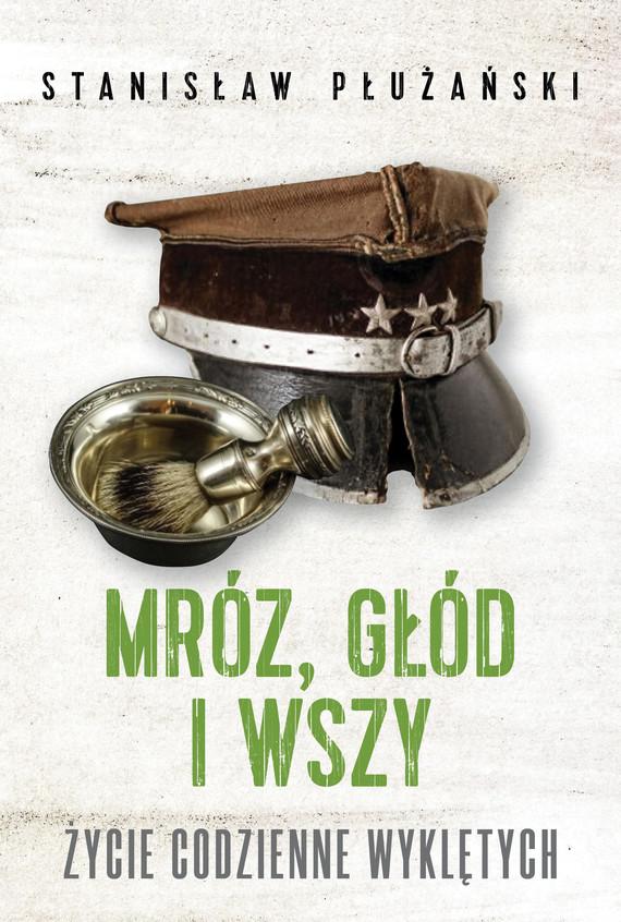 okładka Mróz, głód i wszyebook | epub, mobi | Płużański Stanisław