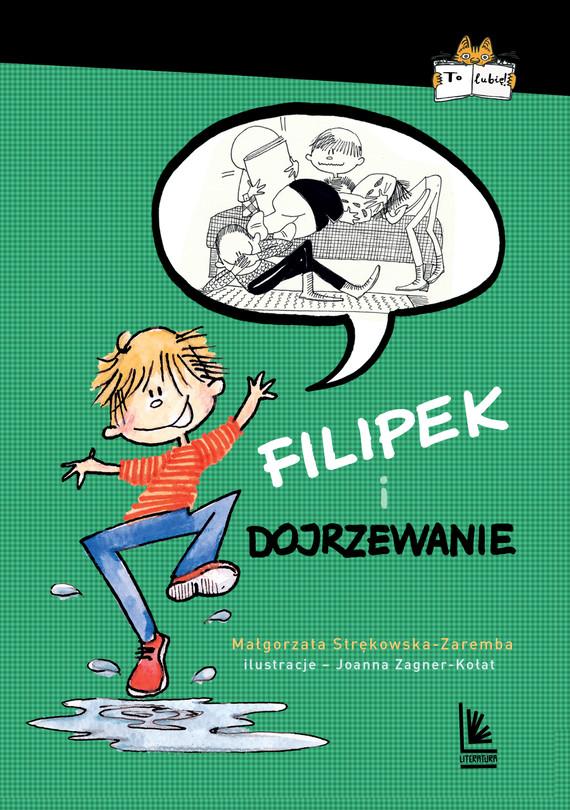 okładka Filipek i dojrzewanieebook | epub, mobi | Strękowska-Zaręba Małgorzata