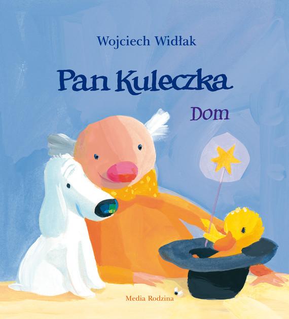 okładka Pan Kuleczka. Domaudiobook | MP3 | Wojciech Widłak