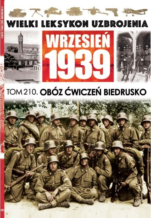 okładka Wielki Leksykon Uzbrojenia Wrzesień 1939 t.210 Obóz ćwiczeń Biedruskoksiążka |  |