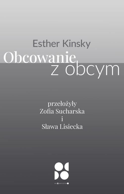okładka Obcowanie z obcymksiążka |  | Kinsky Esther