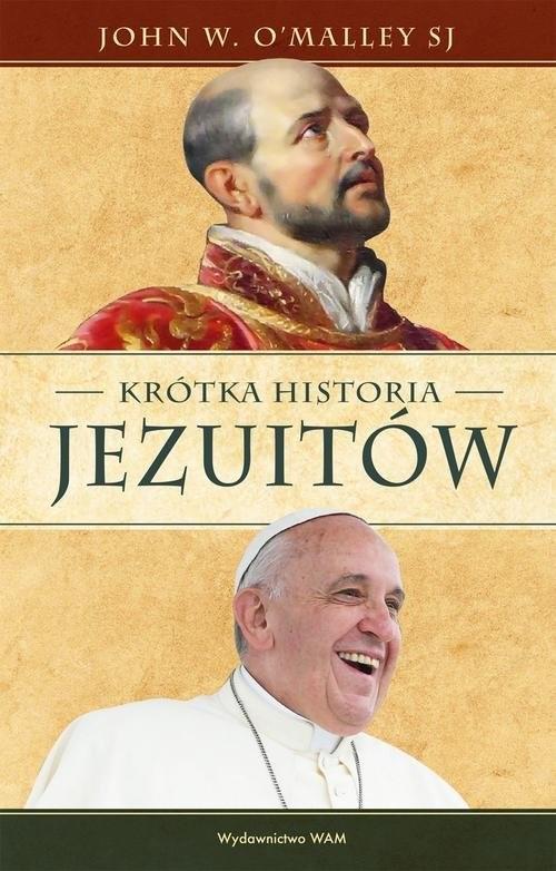 okładka Krótka historia jezuitówksiążka |  | John W. OMalley
