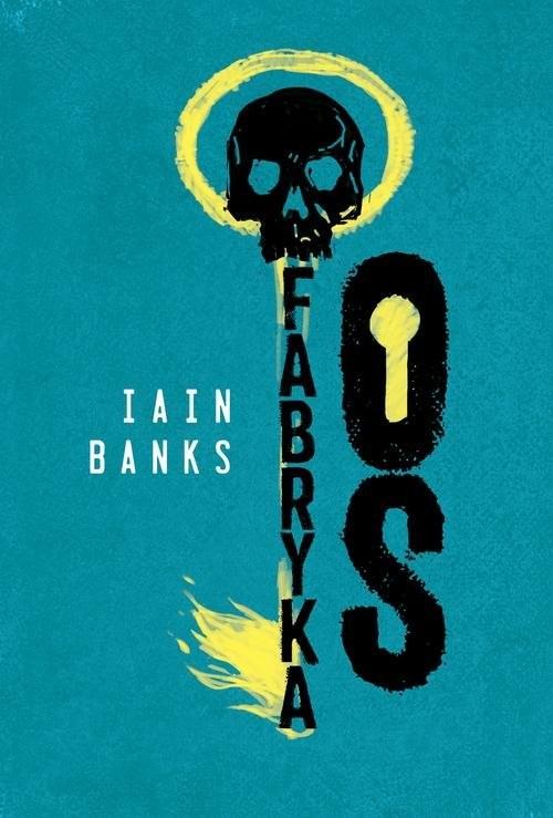okładka Fabryka Osksiążka      Iain Banks
