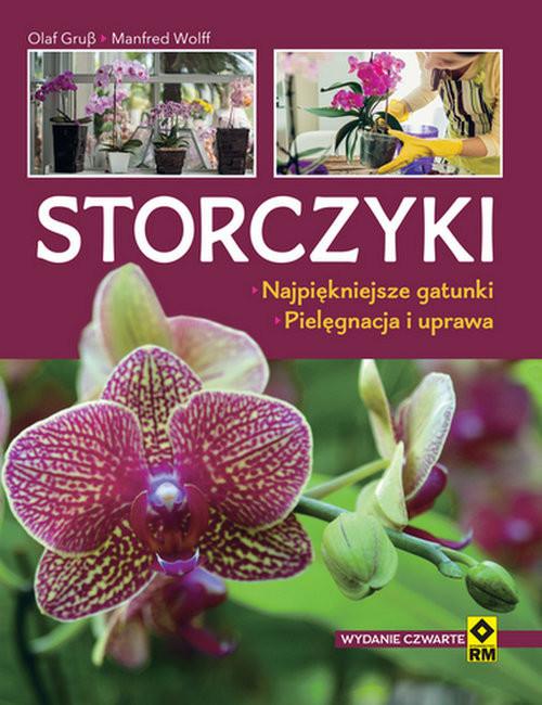 okładka Storczyki Najpiękniejsze gatunki Pielęgnacja i uprawaksiążka |  | Olaf Grusz, Manfred Wolff