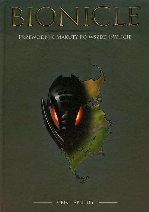 okładka Bionicle Przewodnik Makuty po Wszechświecie LGU-1książka |  | Greg Farshtey