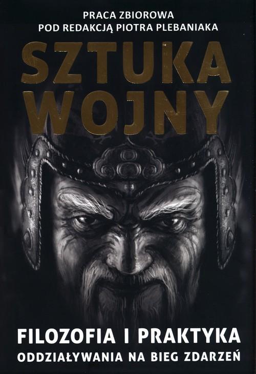okładka Sun Zi i jego Sztuka wojny. Filozofia i praktyka oddziaływania na bieg zdarzeńksiążka |  |