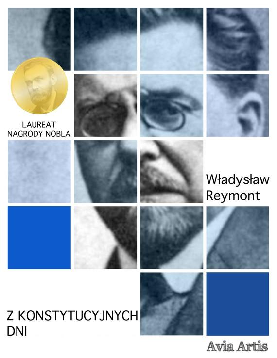 okładka Z konstytucyjnych dniebook   epub, mobi   Władysław Reymont