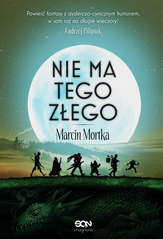 okładka Nie ma tego Złegoebook | epub, mobi | Marcin Mortka