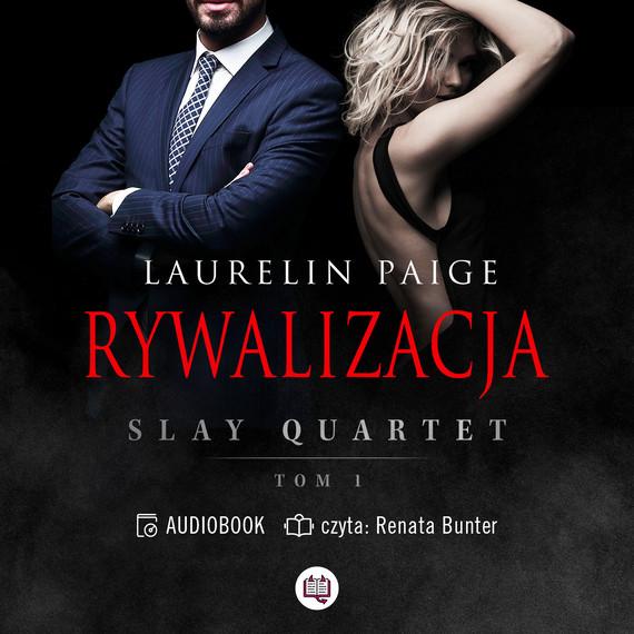 okładka Rywalizacja. Slay Quartet. Tom 1audiobook | MP3 | Laurelin Paige
