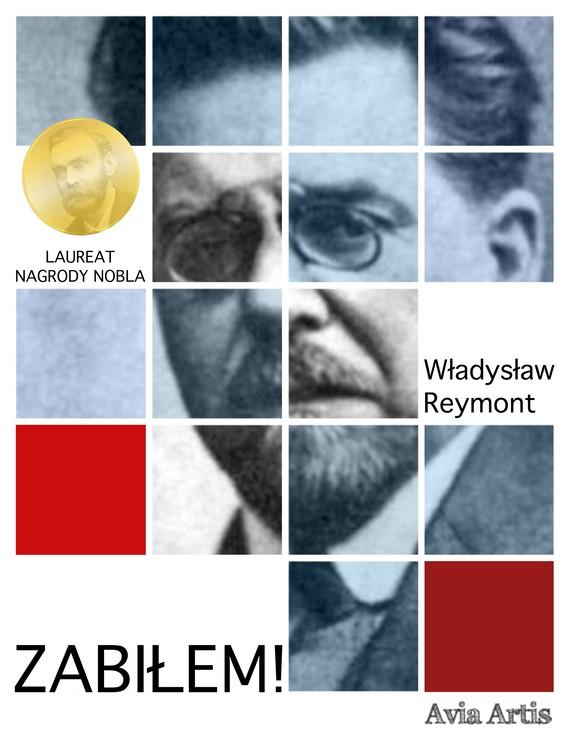 okładka Zabiłem!ebook | epub, mobi | Władysław Reymont