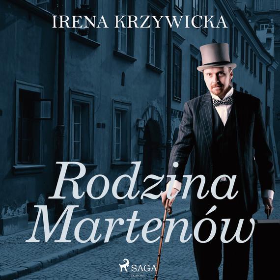 okładka Rodzina Martenówaudiobook | MP3 | Irena Krzywicka