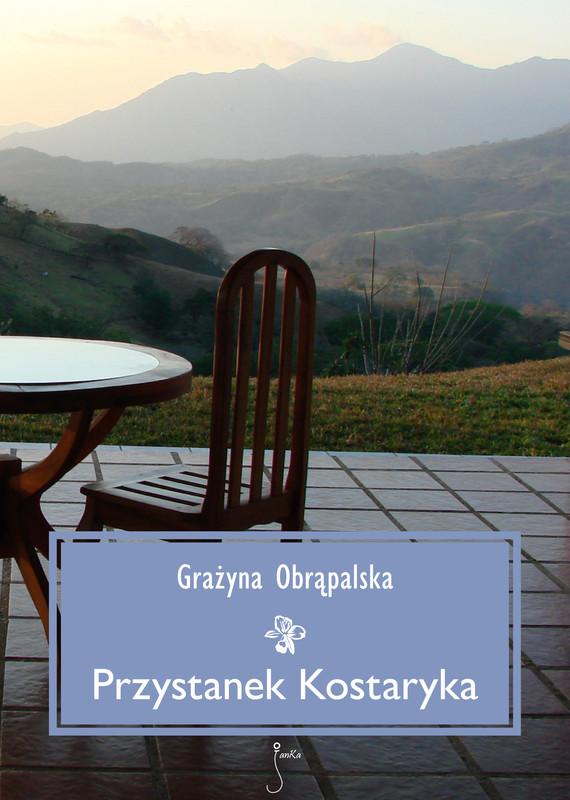 okładka Przystanek Kostarykaebook   epub, mobi   Grażyna  Obrąpalska