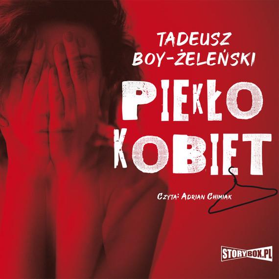 okładka Piekło kobietaudiobook | MP3 | Tadeusz Boy-Żeleński