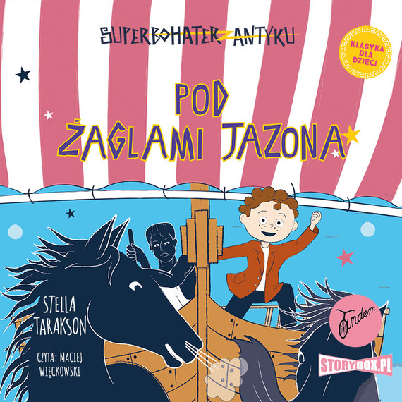 okładka Superbohater z antyku. Tom 6. Pod żaglami Jazona!audiobook | MP3 | Stella Tarakson