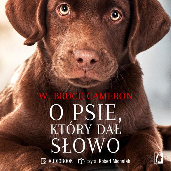 okładka O psie, który dał słowoaudiobook   MP3   W. Bruce Cameron