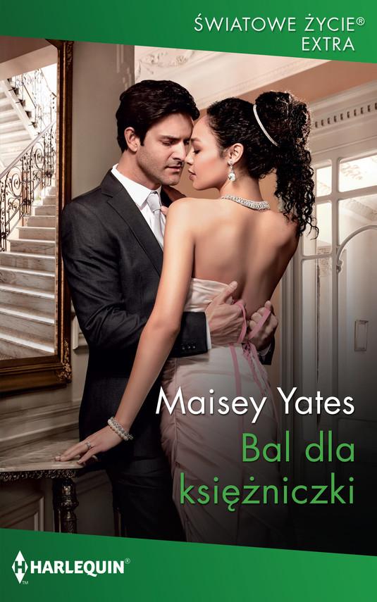 okładka Bal dla księżniczkiebook | epub, mobi | Maisey Yates