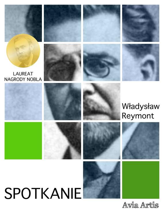 okładka Spotkanieebook | epub, mobi | Władysław Reymont