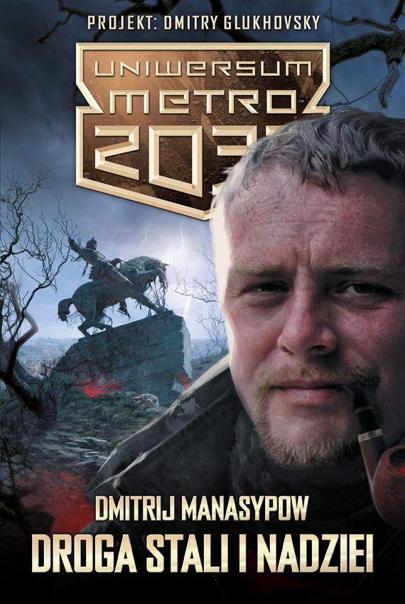 okładka Droga stali i nadzieiebook | epub, mobi | Dmitrij Manasypow