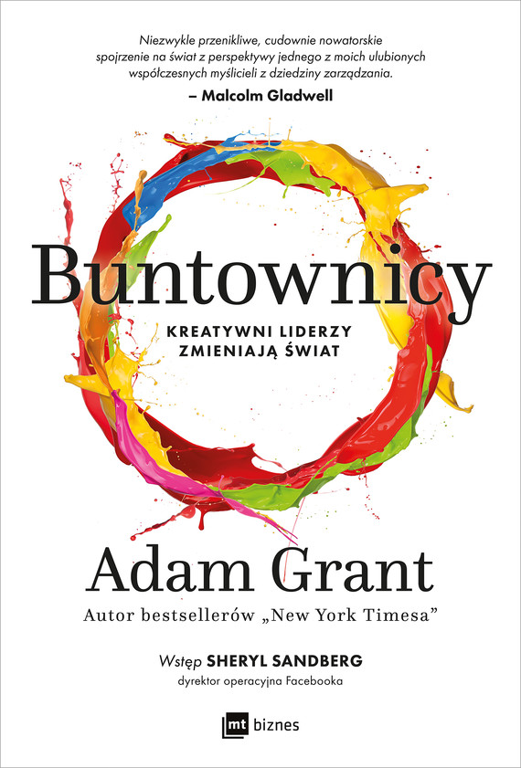 okładka Buntownicy. Kreatywni liderzy zmieniają światebook | epub, mobi | Adam Grant