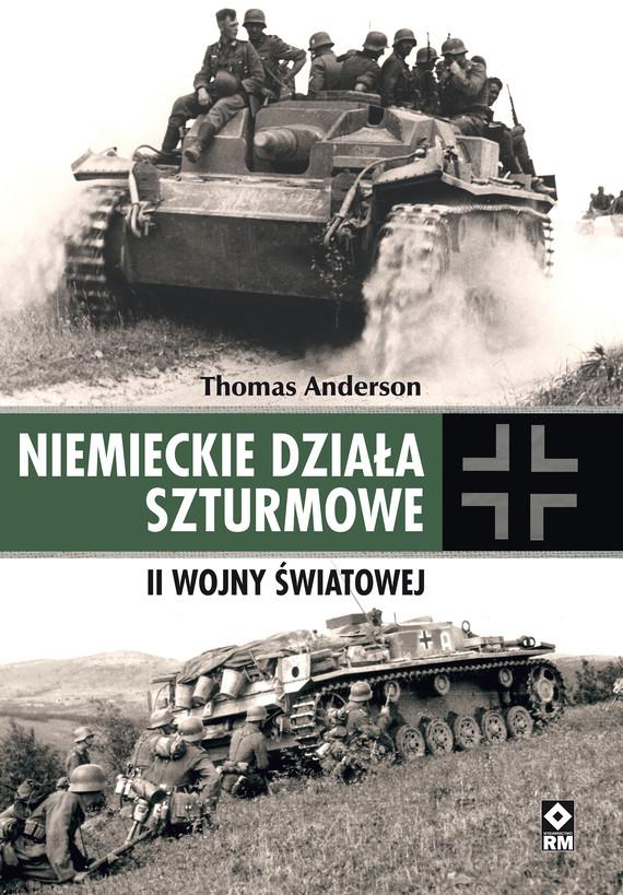 okładka Niemieckie działa szturmowe II Wojny Światowejebook | pdf | Thomas Anderson