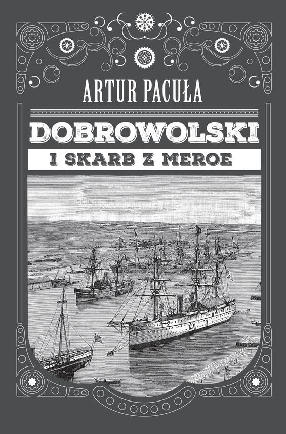 okładka Dobrowolski i skarb z Meroeebook   epub, mobi   Artur Pacuła