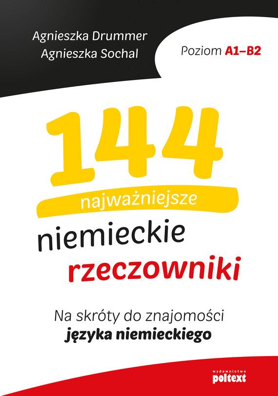 okładka 144 najważniejsze niemieckie rzeczownikiebook | epub, mobi | Agnieszka Drummer, Agnieszka Sochal