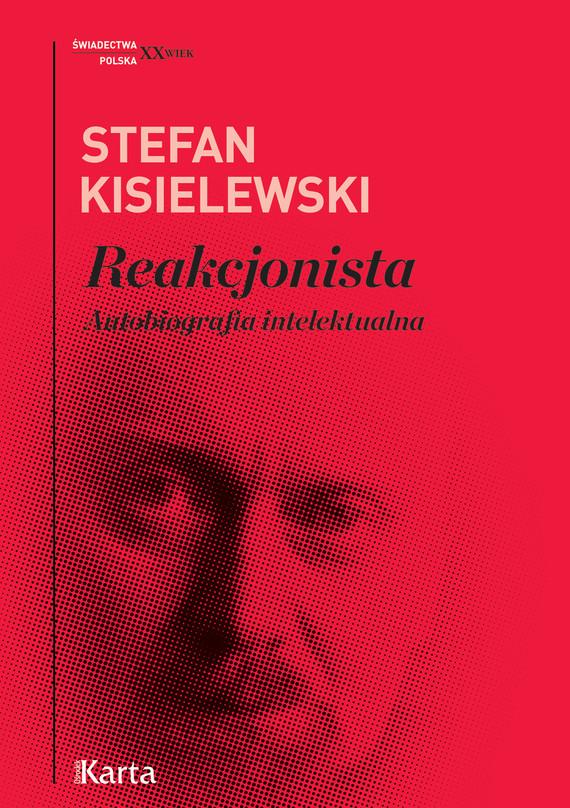okładka Reakcjonistaebook | epub, mobi | Stefan Kisielewski