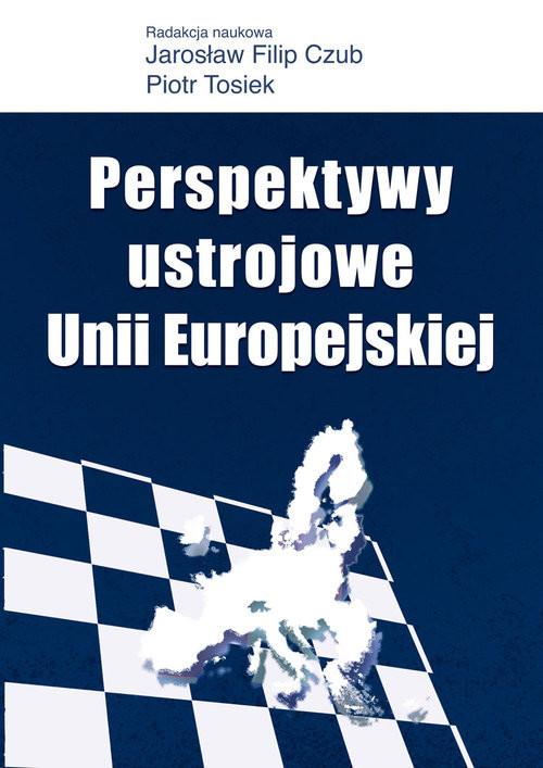 okładka Perspektywy ustrojowe Unii Europejskiejksiążka |  |
