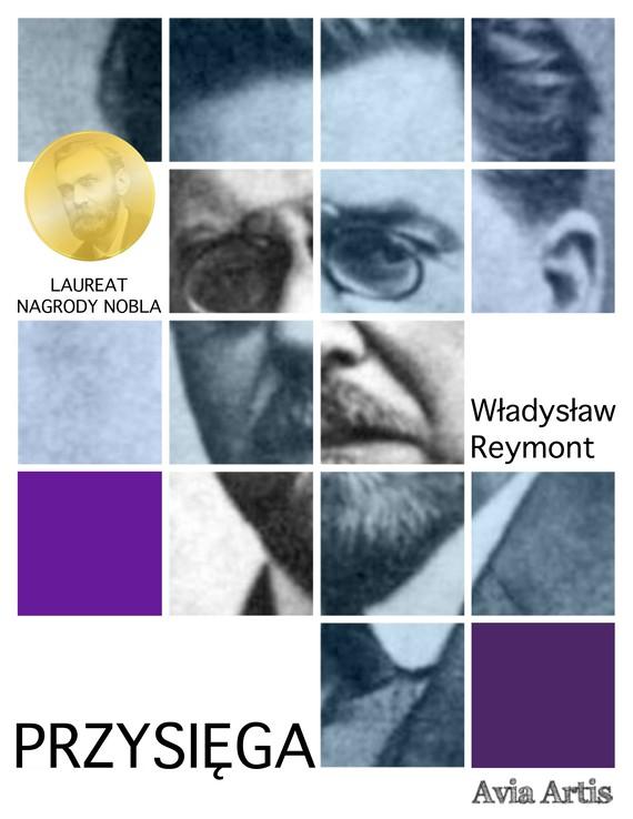 okładka Przysięgaebook | epub, mobi | Władysław Reymont