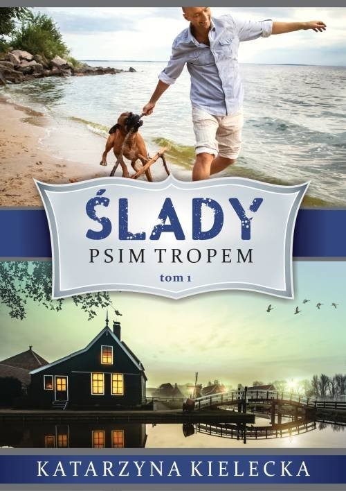 okładka Ślady Tom 1 Psim tropemksiążka      Kielecka Katarzyna