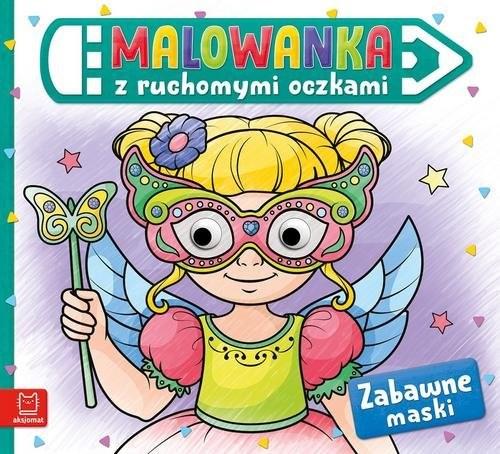okładka Malowanka z ruchomymi oczkami Zabawne maskiksiążka |  |