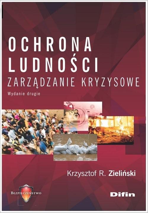 okładka Ochrona ludności Zarządzanie kryzysoweksiążka |  |