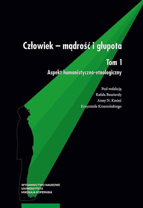 okładka Człowiek mądrość i głupota Tom 1 Aspekt humanistycznoksiążka |  |