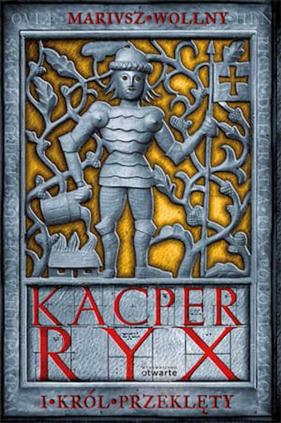 okładka Kacper Ryx i król przeklętyebook | epub, mobi | Mariusz Wollny