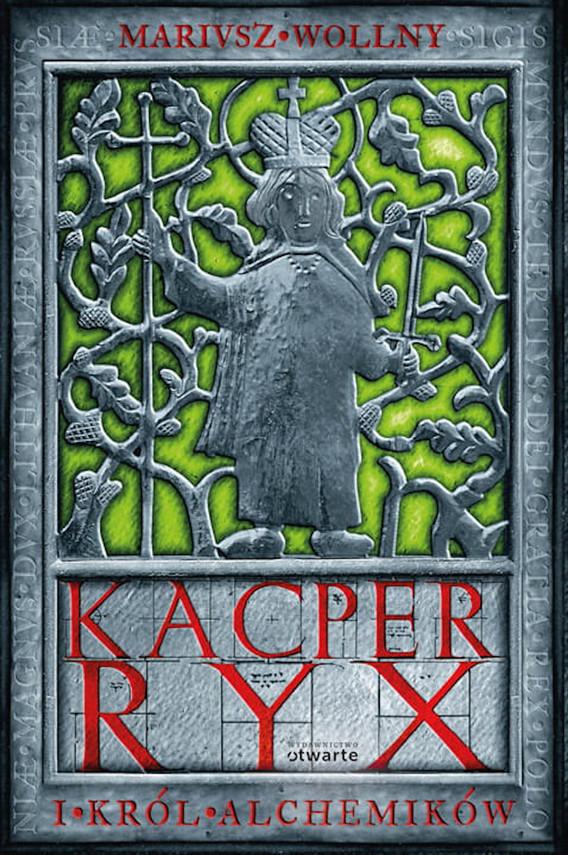 okładka Kacper Ryx i król alchemikówebook | epub, mobi | Mariusz Wollny