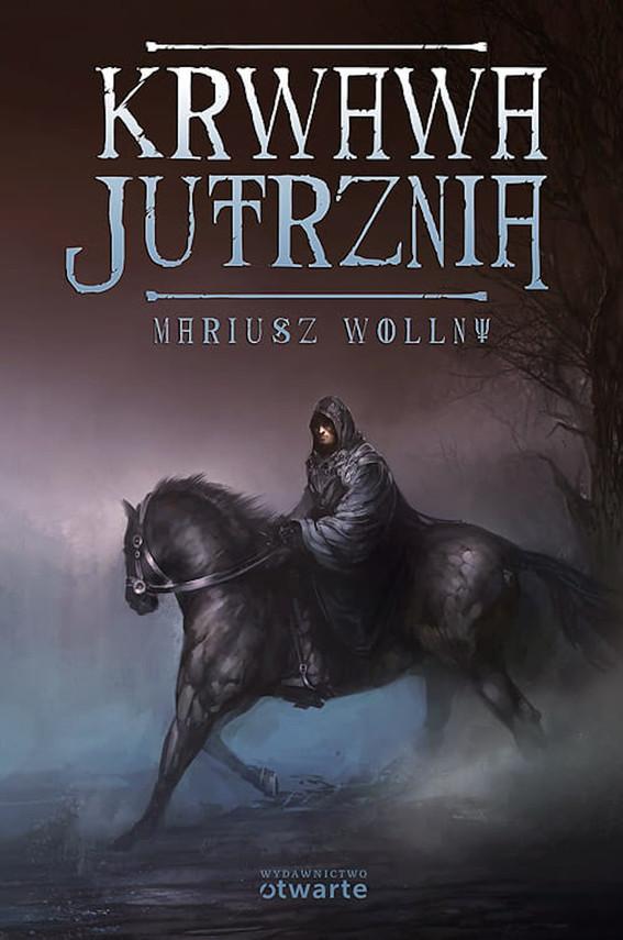 okładka Krwawa Jutrzniaebook | epub, mobi | Mariusz Wollny