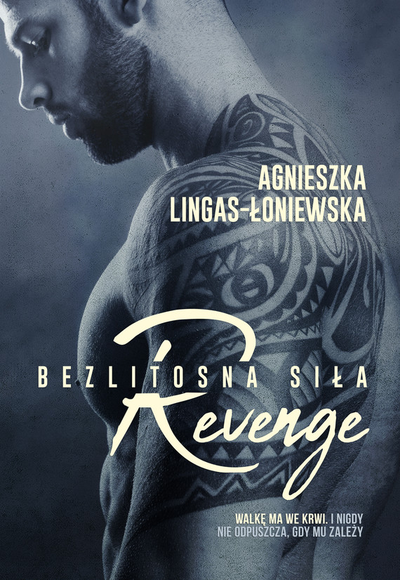 okładka Revenge. Bezlitosna siła. Tom 5ebook | epub, mobi | Agnieszka Lingas-Łoniewska