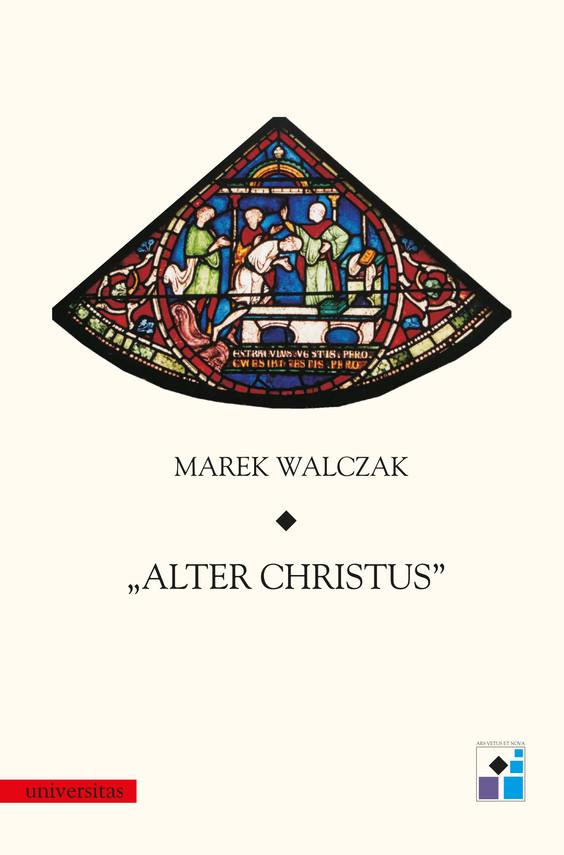 okładka Alter Christusebook | pdf | Marek Walczak